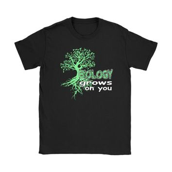 Funny Science Shirt Biology Grows On You Gildan Womens T-Shirt