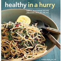 Williams-Sonoma Healthy In A Hurry Cookbook