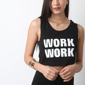 WORK WORK Crop Top