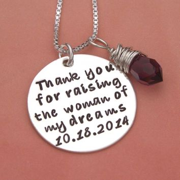 Thank You For Raising The Woman of My Dreams Necklace