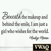 Beneath the Makeup and Behind the Smile Marilyn Monroe Wall Decal Quote Saying