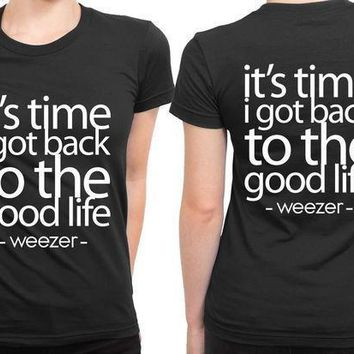 Weezer Lyrics Good Life 2 Sided Womens T Shirt