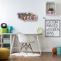 Rainbow YOLO Custom Printed Wood Sign Unique Trendy Game Room