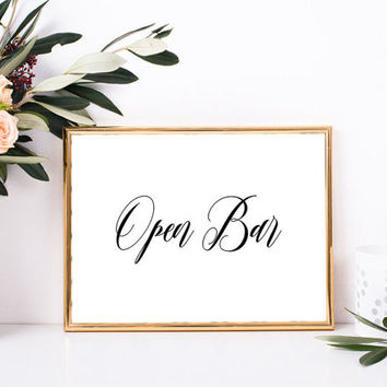Open bar sign, Wedding bar sign, Open bar wedding sign, Rustic chic wedding decorations, Country wedding decorations, Wedding printables