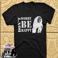 Dont worry be happy Bob Marley TShirt Tee Shirts Black and White For Men and Women Unisex Size
