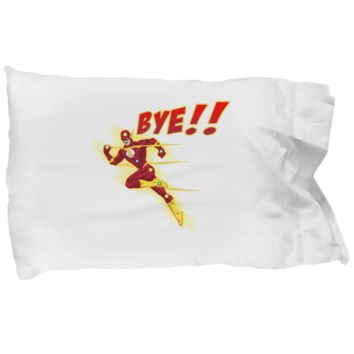 Bye!! Flash Super Hero Running Fast Drinking Coffee Bedding Pillow Case