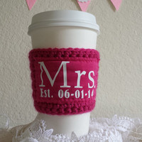 Mrs est, cup cozy, cup sleeve, gift for bride, wedding gift, anniversary gift, gift for wife, gift for woman,  coffee, tea, marriage