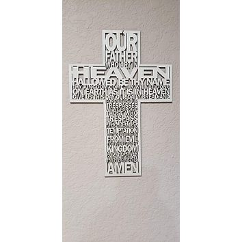 Our Father Who Art in Heaven Wood Cross
