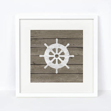 Printable, Ships Wheel Print, Nautical Decor, Nautical Print, Nursery Decor, Rustic Decor, Rustic, Nautical, Weathered Wood, Nursery Art