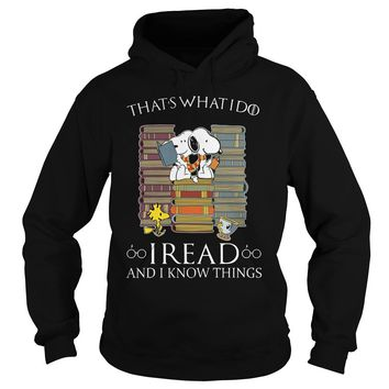Snoopy Woodstock that's what I do I read and I know things Hoodie