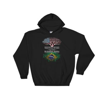 American Grown With Brazilian Roots - Hooded Sweatshirt