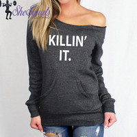 Killin it Eco Fleece Sweatshirt. Running Sweater. Gym Sweatshirt. Off Shoulder Sweatshirt. Raw Edge Off Shoulder Eco-Fleece. Workout Sweater