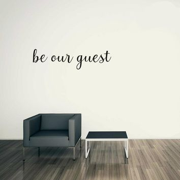 Be Our Guest Quotes Vinyl Wall Sticker