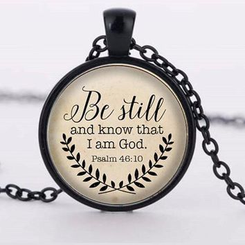 "Inspirational ""Be Still and Know That I am God"" Pendant Necklaces"