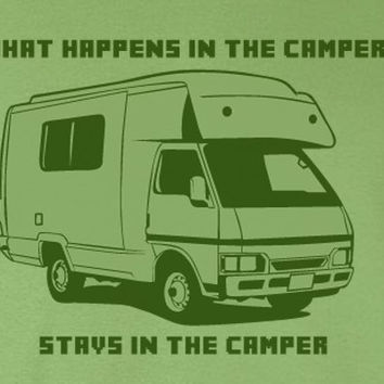 What Happens In the Camper Stays In the Camper Las Vegas Parody Funny Humor Gift Camping T-Shirt
