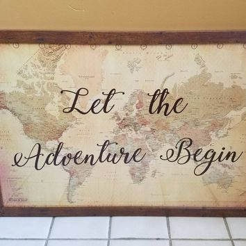 Let the Adventure Begin 24 x 36 large sign with Antique World Map / World map / Let the Adventure Begin / Rustic Wedding Decor
