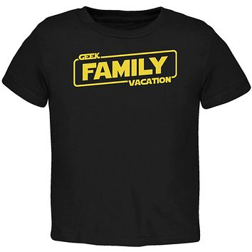 Geek Family Vacation Toddler T Shirt