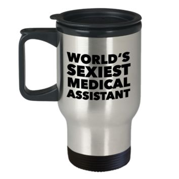 World's Sexiest Medical Assistant Travel Mug Stainless Steel Insulated Coffee Cup Graduation Gifts
