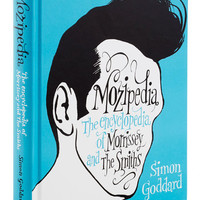 Penguin Books Music Mozipedia: The Encyclopedia of Morrissey and The Smiths