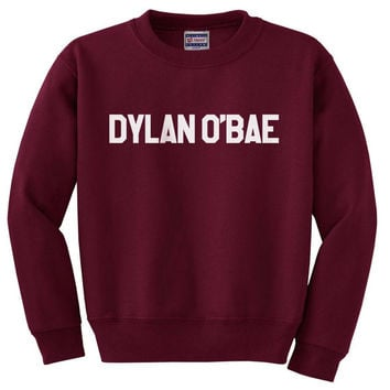 Dylan O'Bae on Light steel, Maroon, Black or Navy Sweatshirt