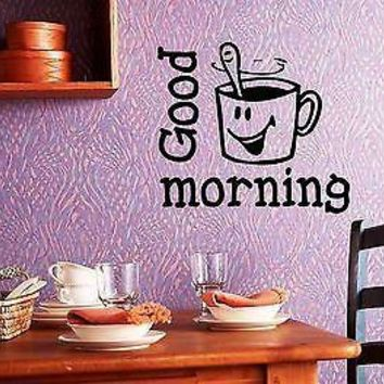 Wall Stickers Vinyl Decal Kitchen Coffee Cup Good Morning Unique Gift ig1433