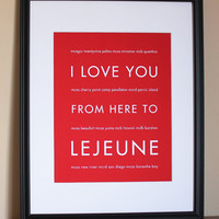 Military Marine Corps Art, I Love You From Here To LEJEUNE, 8x10, Unframed