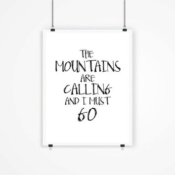 Mountain Art Print, The Mountains Are Calling, Rustic Wall Decor, Cabin Art, Nature Lover Gift, Inspirational Quote, John Muir