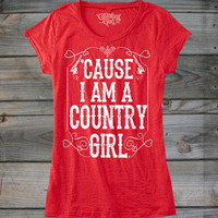 Juniors Cause I'm a Country Girl ® Burnout Tee