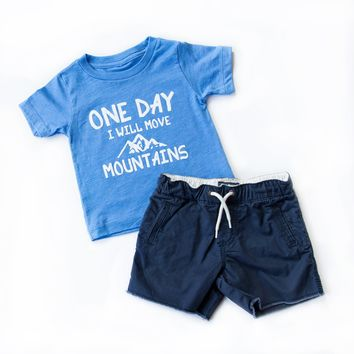One Day I Will Move Mountains Tee