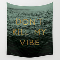 Vibe Killer Wall Tapestry by Tina Crespo