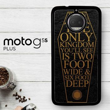 Bring Me The Horizon Coffin The House Of Wolves Quote F0353  Motorola Moto G5S Plus Case