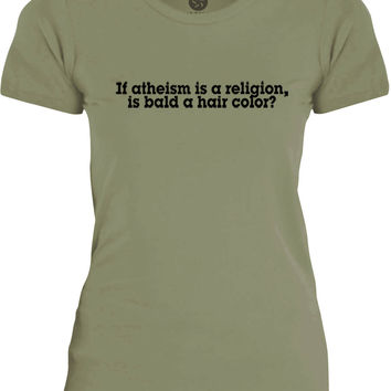 Big Texas If Atheism is a Religion, Is Bald a Hair Color (Black) Womens Fine Jersey T-Shirt