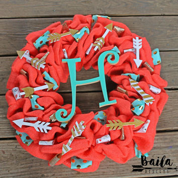 burlap wreath,arrow decor, coral aqua, unique wreath, monogram wreath, initial wreath, year round wreath, burlap monogram wreath, everyday