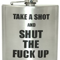 Shut The Fuck Up Flask - 6 Oz