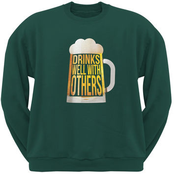 Drinks Well with Others Forest Green Adult Sweatshirt