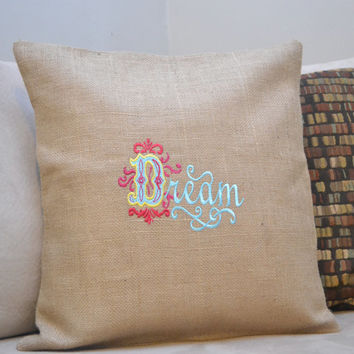 Dream Cushion Cover - Pillow Cover - Just Because Gift - Housewarming Gift - Baby Shower Gift - Mother's Day Gift - Can be Personalized