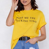 Pass Me the Fucking Vino Relaxed Tee