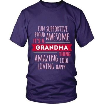 Grandma T Shirt - Fun Supportive Proud Awesome It's a Grandma thing Amazing Cool Loving Happy