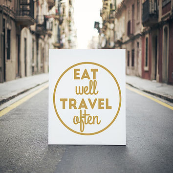 """Typography Poster """"Eat Well Travel Often"""" Motivational Inspirational Happy Print Wall Home Decor"""