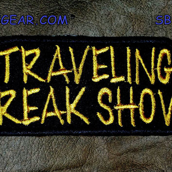TRAVELING FREAK SHOW Small Badge Patch for Vest jacket SB546