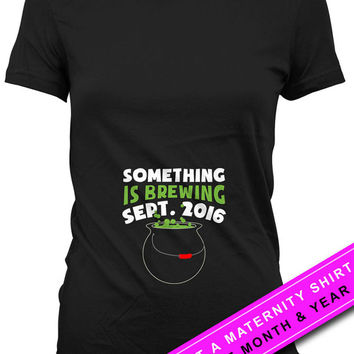 Custom Pregnancy Announcement T Shirt Pregnancy Reveal Something Is Brewing Expecting Mother Gift Custom Month Shirt Ladies Tee MAT-580