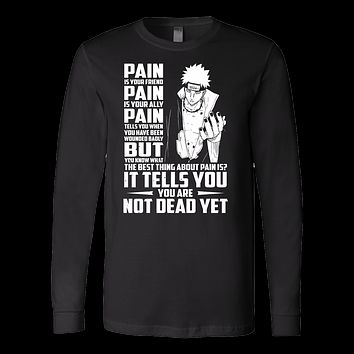 Naruto - Pain tells you you are not dead yet - Men Long Sleeve T Shirt - TL01056LS