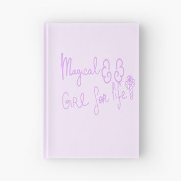 'Magical Girl for life ' Hardcover Journal by mikistarlight