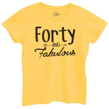 Womens Forty And Fabulous Tshirt