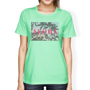 Aloha Letter Printed Womens Mint Tropical T-Shirt Round Neck Cotton