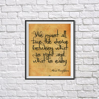 Harry Potter Quote Poster, We must all face the choice..., Inspirational Wall Phrase Art, Motivational print,