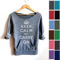HAND STENCILED Deep Scoop Neck Heather Keep Calm and Carry On Sweatshirt in Ash Grey or Custom Pick Color - S M L XL