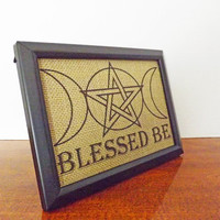 Blessed Be Wicca 5x7 Framed Burlap Print