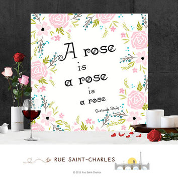 A rose is a rose printable art Gertrude Stein printable quote prints art print inspirational quote motivational art prints writers quotes