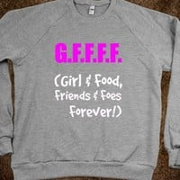 Funny GFFFF - Girl & Food, Friends & Foes Forever!